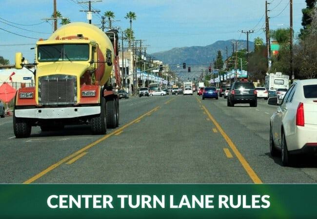 CENTER TURN LANE RULES