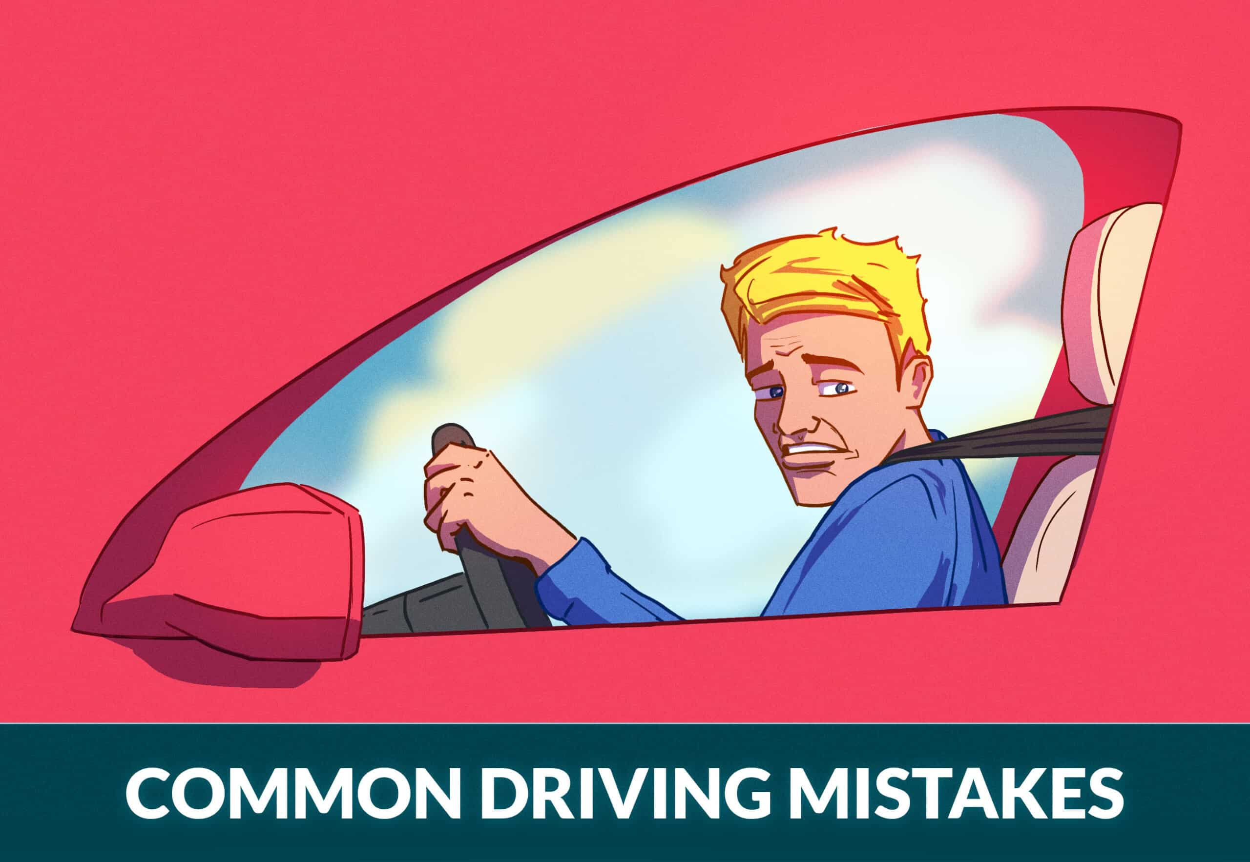 COMMON DRIVING MISTAKES