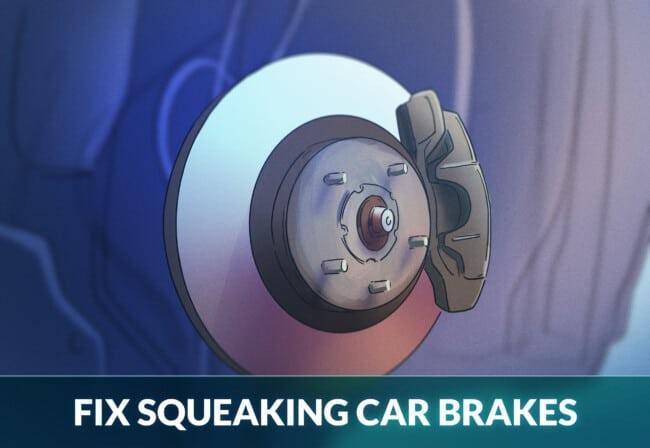 FIX SQUEAKING CAR BRAKES