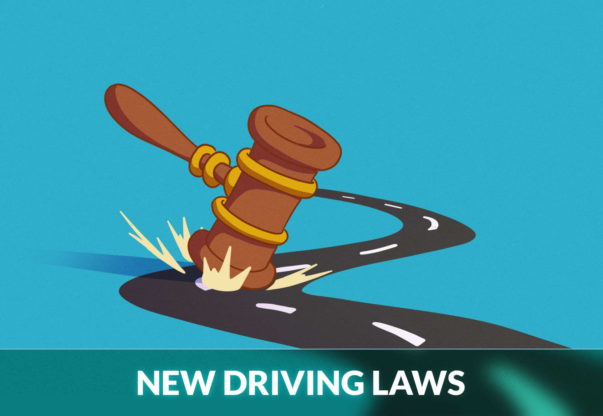 NEW DRIVING LAWS
