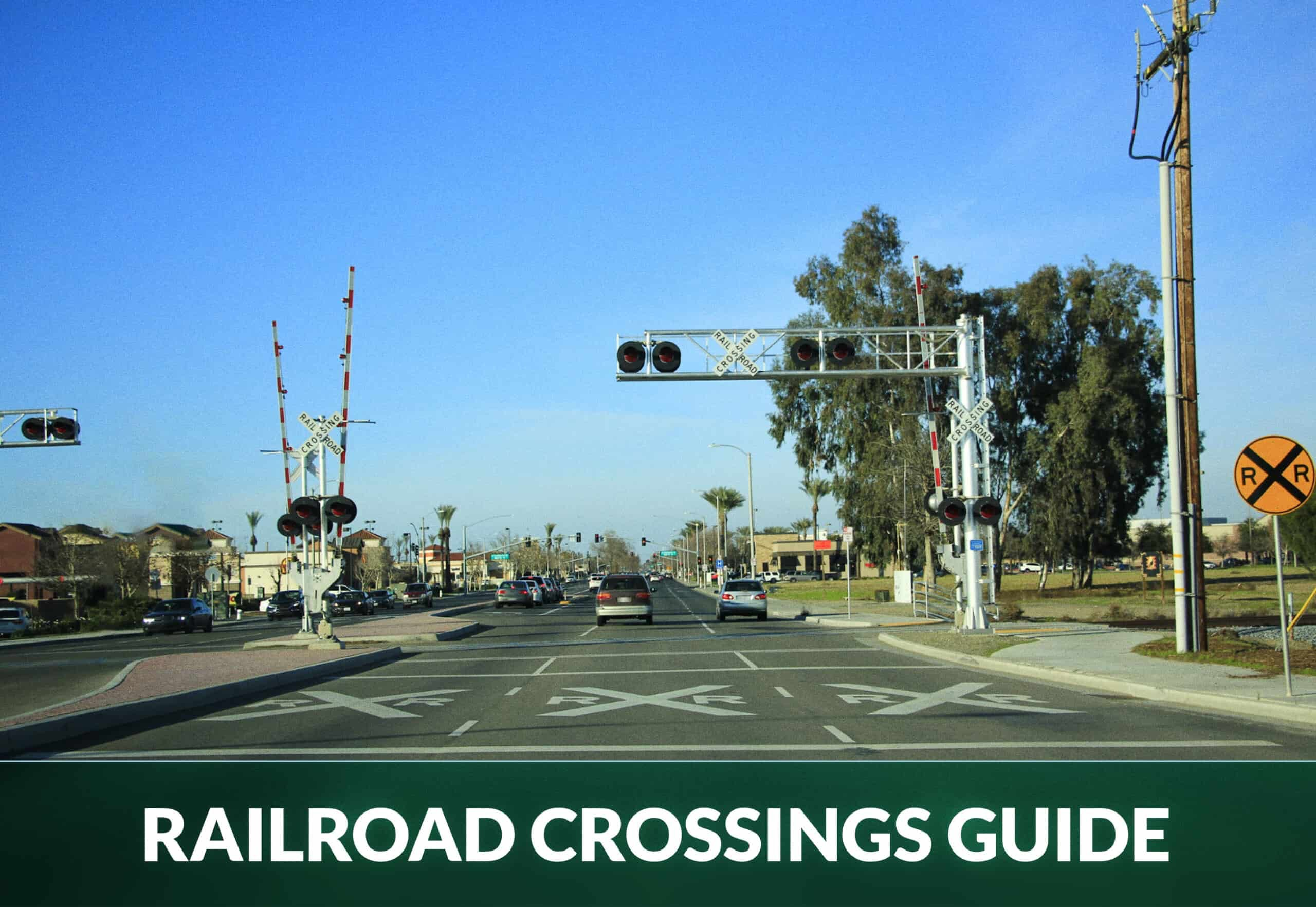 RAILROAD CROSSINGS GUIDE