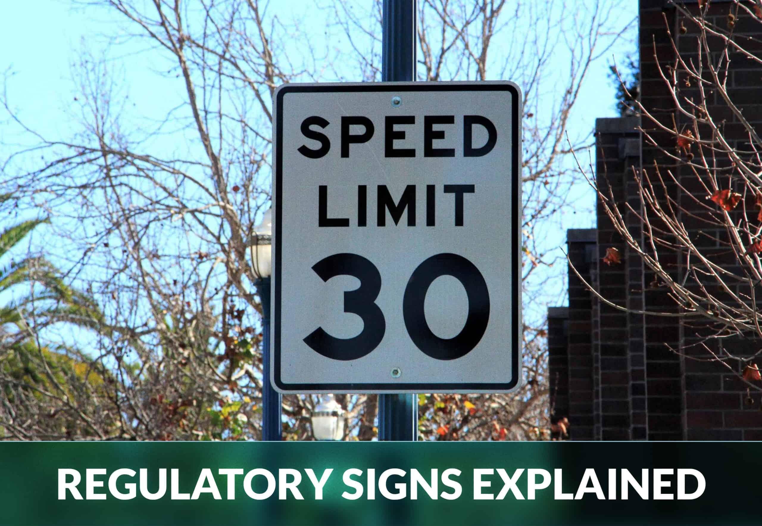REGULATORY SIGNS EXPLAINED