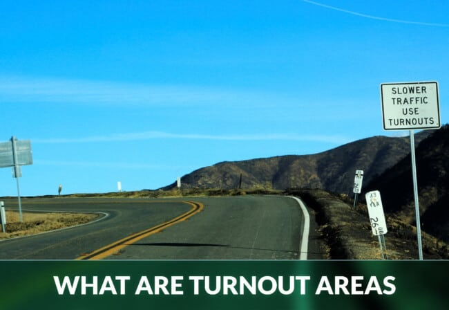 WHAT ARE TURNOUT AREAS