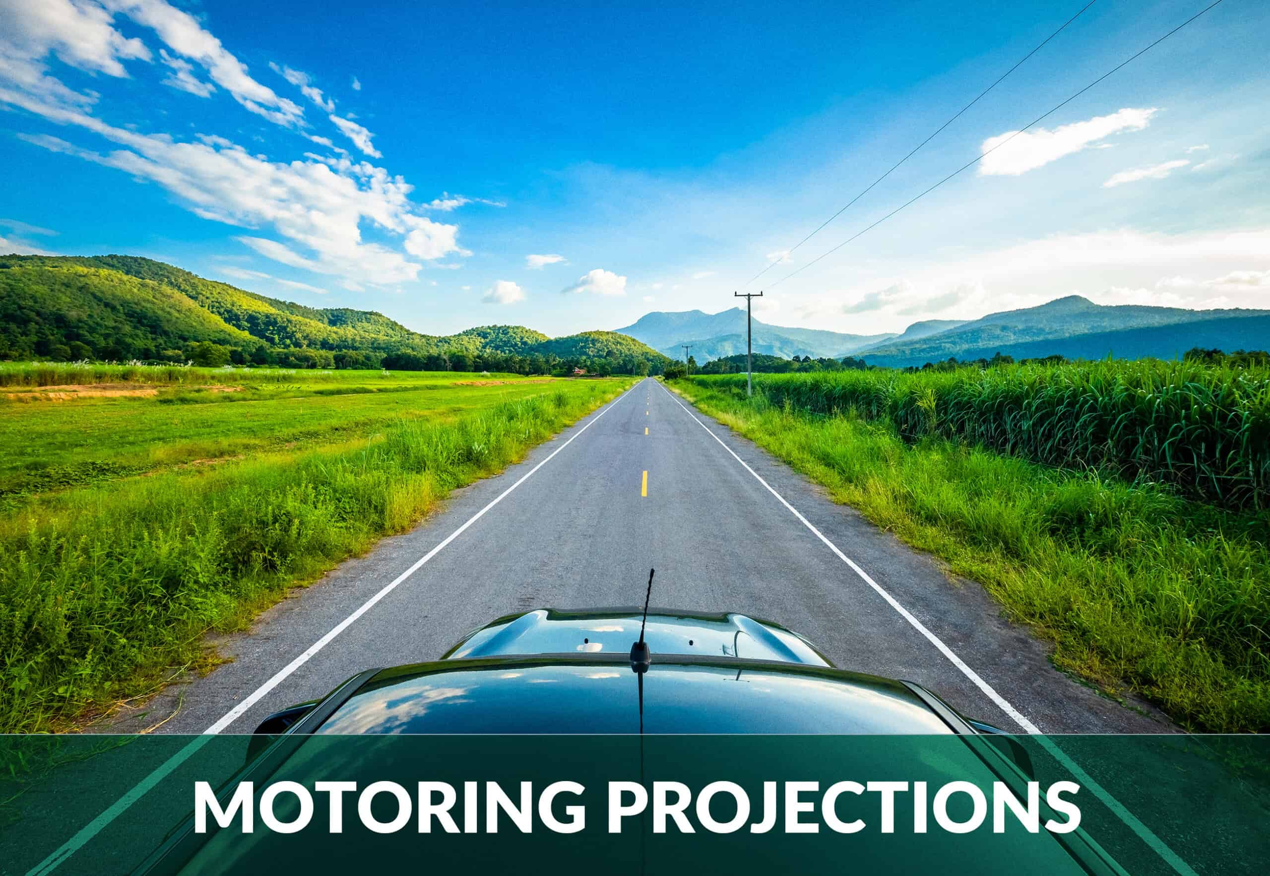 Motoring projections