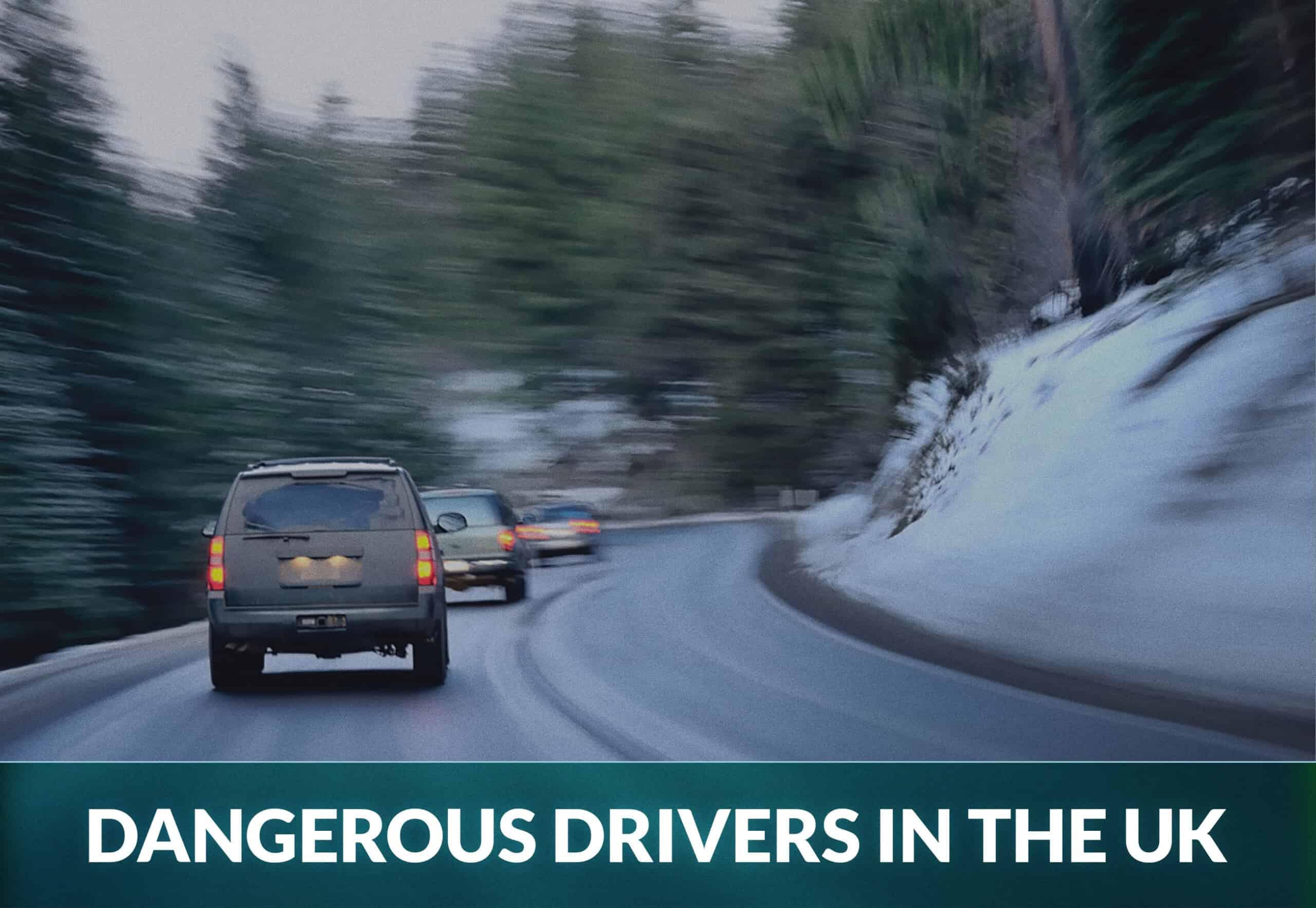 Dangerous drivers in the UK