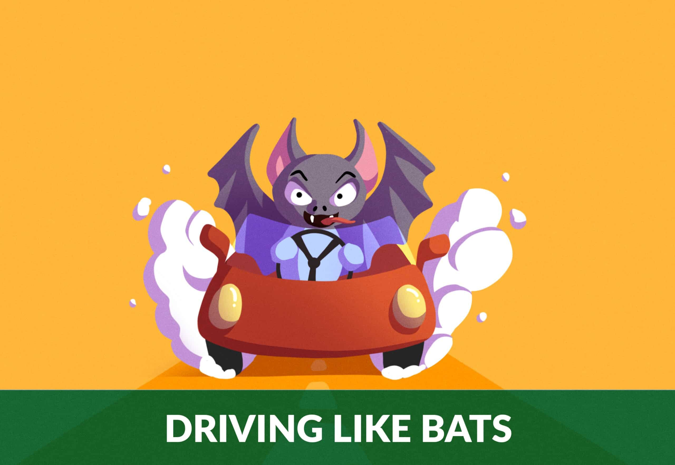 driving like bats